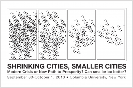 Shrinking Cities, Smaller Cities: Modern Crisis or New Path to Prosperity? Can Smaller be Better?