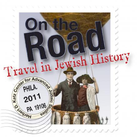 On the Road: Travel in Jewish History